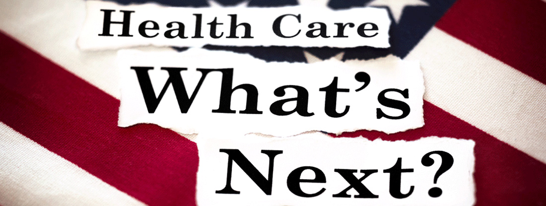Health Care What's Next?