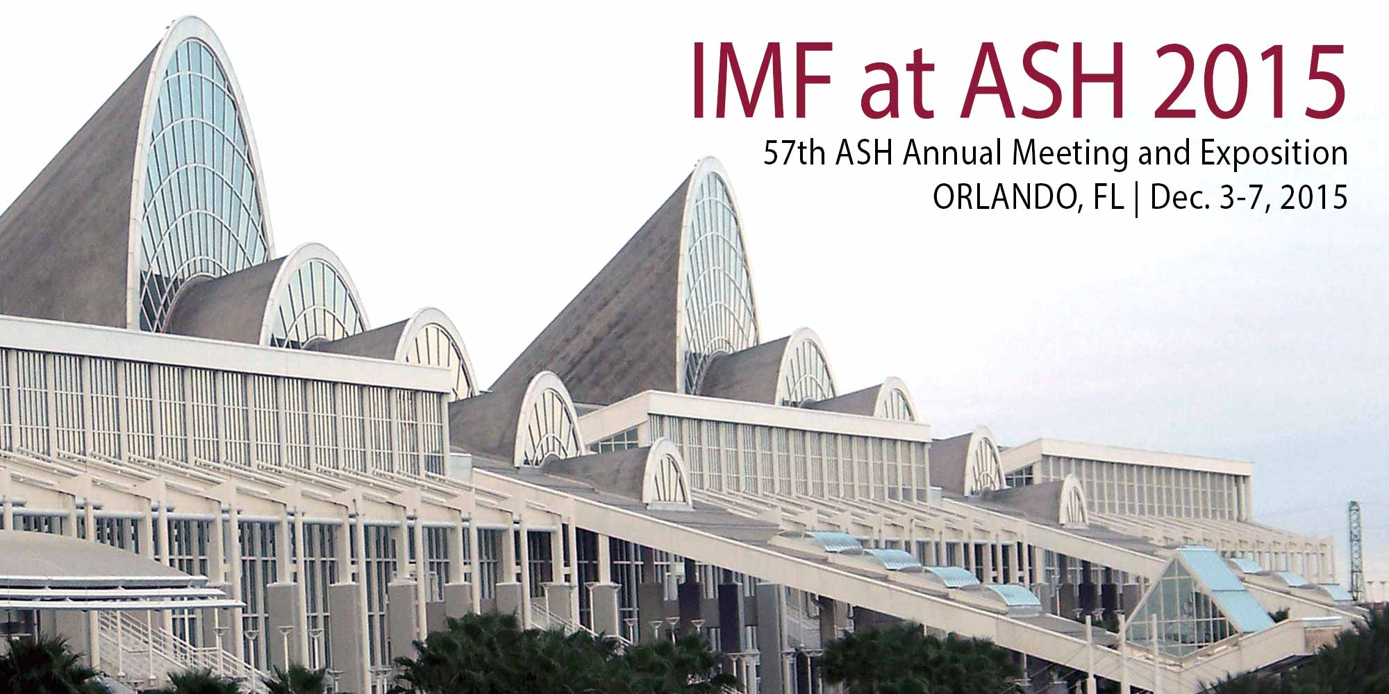 The 2015 American society of Hematology (ASH) meeting in Orlando, Florida