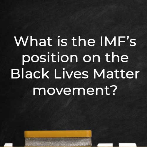 IMF position on Black Lives Matter