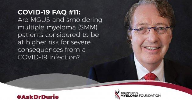 COVID-19 FAQ11: MGUS and SMM risk