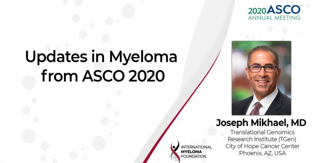ASCO 2020 Updates in Multiple Myeloma