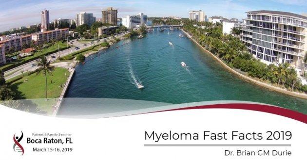 2019 Boca Raton PFS: Myeloma Fast Facts