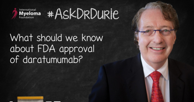 darzalex FDA approval text overlaid on an image of Dr. Durie in front of a chalk board