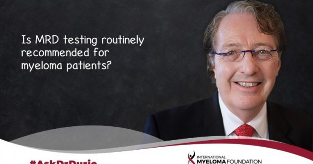 """Video still of Dr. Brian G.M. Durie with backdrop of a chalkboard and text overlay: """"Is MRD testing routinely recommended for myeloma patients?"""""""