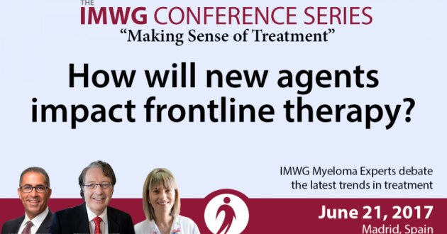 Image of Drs. Brian G.M. Durie, Joseph Mikhael, and Maria V. Mateos with text overlay of IMWG Conference in Madrid 2017: Discussing How New Agents Impact Frontline Therapy