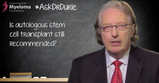 image of Ask Dr Durie is ASCT still recommended
