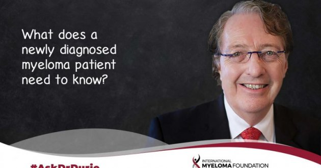 title card for Ask Dr Durie What does a newly diagnosed myeloma patient need to know?