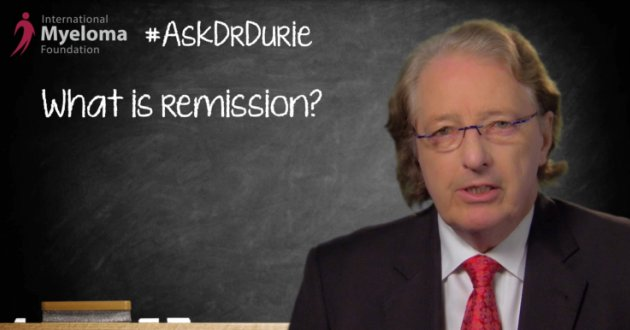 Dr. Durie explains what remission means for myeloma patients.