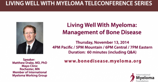 Matthew Drake, MD, PhD Living Well With Myeloma Series