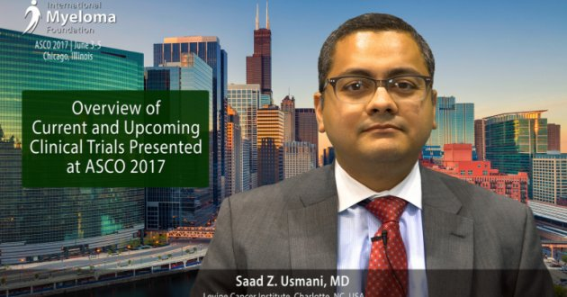 Dr. Saad Usmani talks about the multiple myeloma clinical trials at ASCO 2017