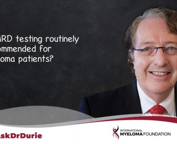 "Video still of Dr. Brian G.M. Durie with backdrop of a chalkboard and text overlay: ""Is MRD testing routinely recommended for myeloma patients?"""