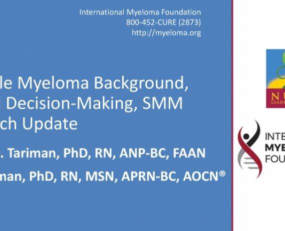 NLB 2018: Multiple Myeloma Background, Shared Decision Making, and Smoldering Update