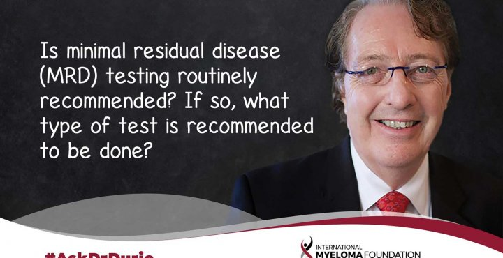 ASk Dr Durie MRD in Clinical Trials