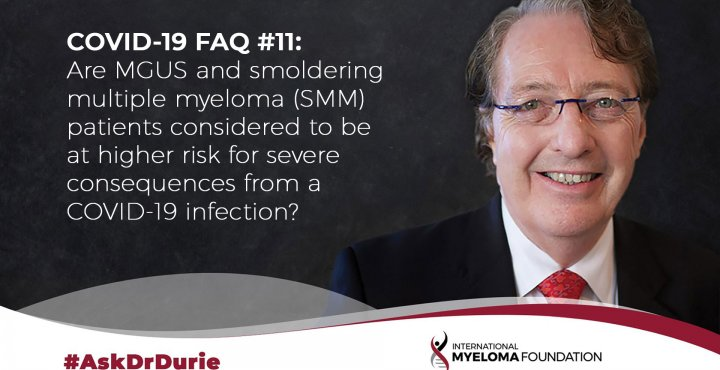COVID-19 FAQ11: MGUS and SMM risk
