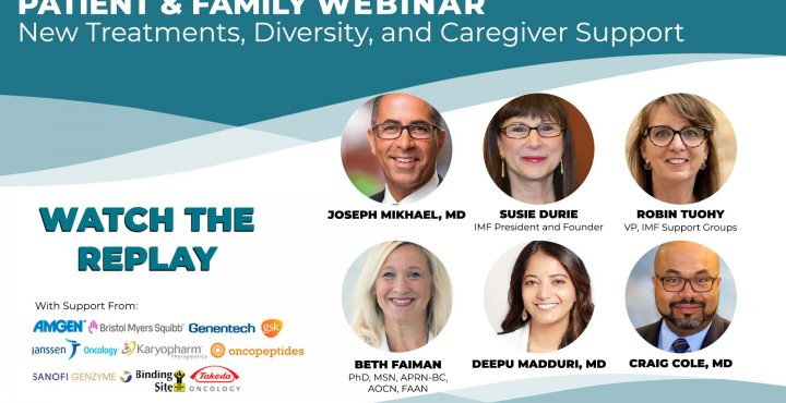 Replay the IMF's Patient and Family Webinar on new treatments, diversity, and caregiver support