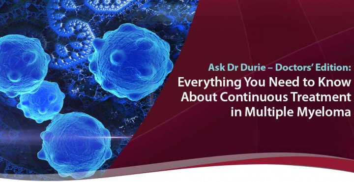 continuous myeloma treatment doctor education
