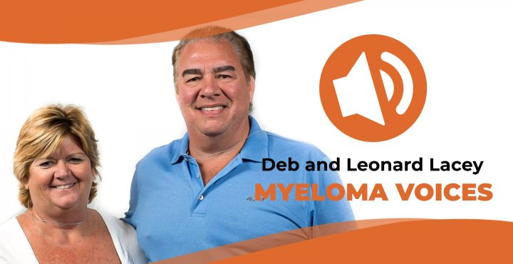Deb and Leonard Lacey share their multiple myeloma story