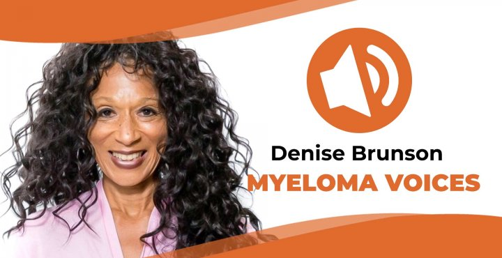 Myeloma patient Denise Brunson share her story