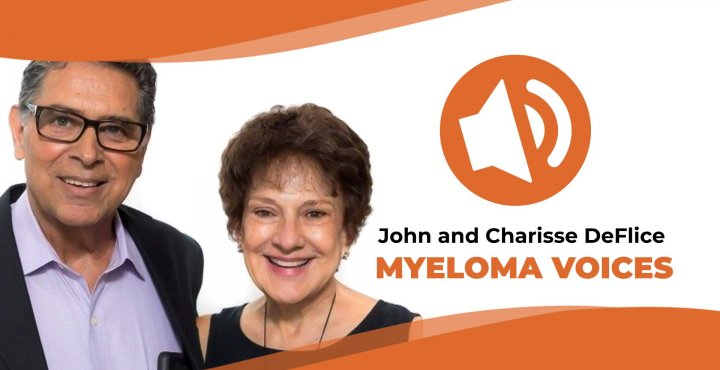 """John and Charisse DeFlice share their myeloma story on """"Myeloma Voices"""""""
