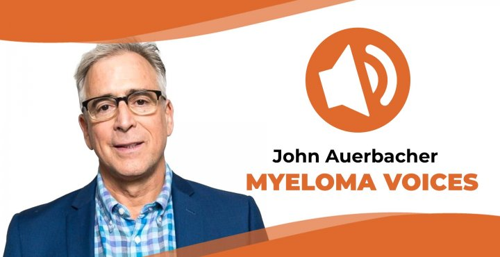 "myeloma patient john Auerbacher share his story on ""Myeloma Voices"""