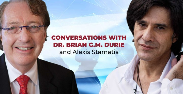 Conversations with Dr. Durie Podcast with Alexis Stamatis