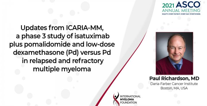 ASCo 2021 Updates from ICARIA-MM