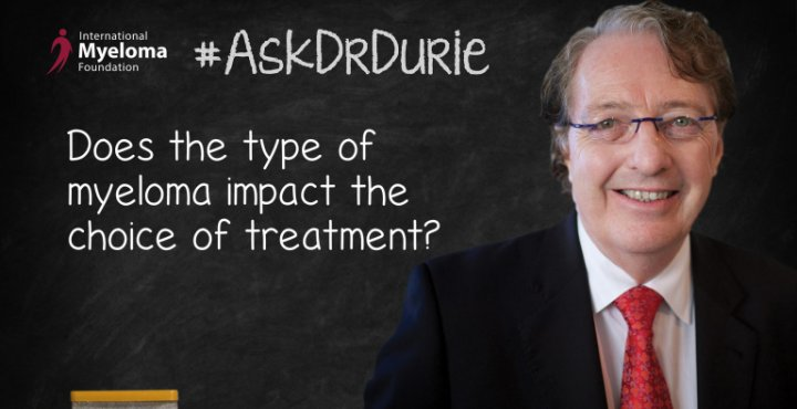 "Video still of Dr. Brian G.M. Durie with a chalkboard backdrop and text overlay of ""Does the type of myeloma impact the choice of treatment?"""