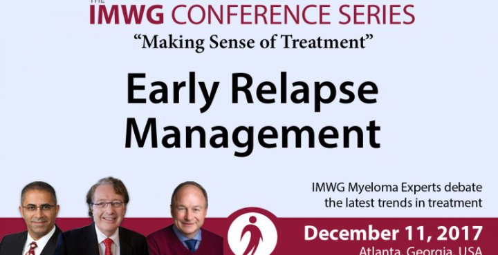Drs. Brian G.M. Durie, Joseph Mikhael, and Paul Richardson discusses Early Relapse Management during the IMWG filmed at ASH 2017