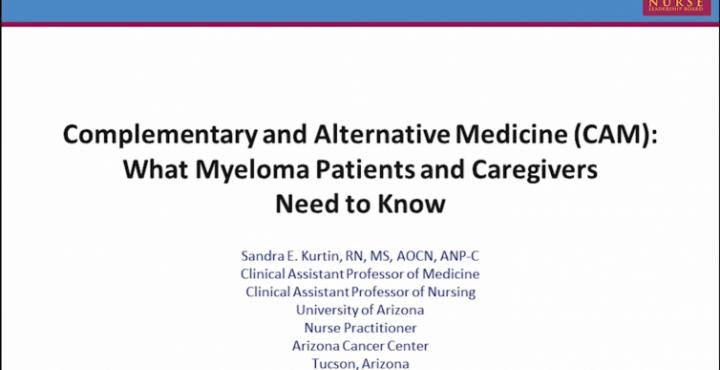 Sandra E. Kurtin, RN, MS, AOCN®, ANP-C, discusses Complementary & Alternative Medicines