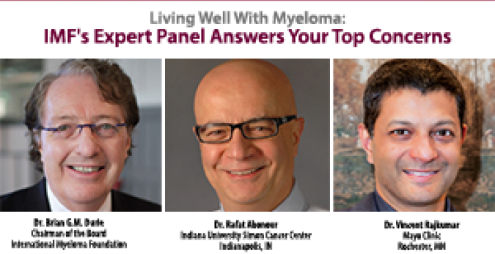 IMF's Expert Panel: Dr. Brian G.M. Durie, Dr. Rafat Abonour, Dr. Vincent Rajkumar