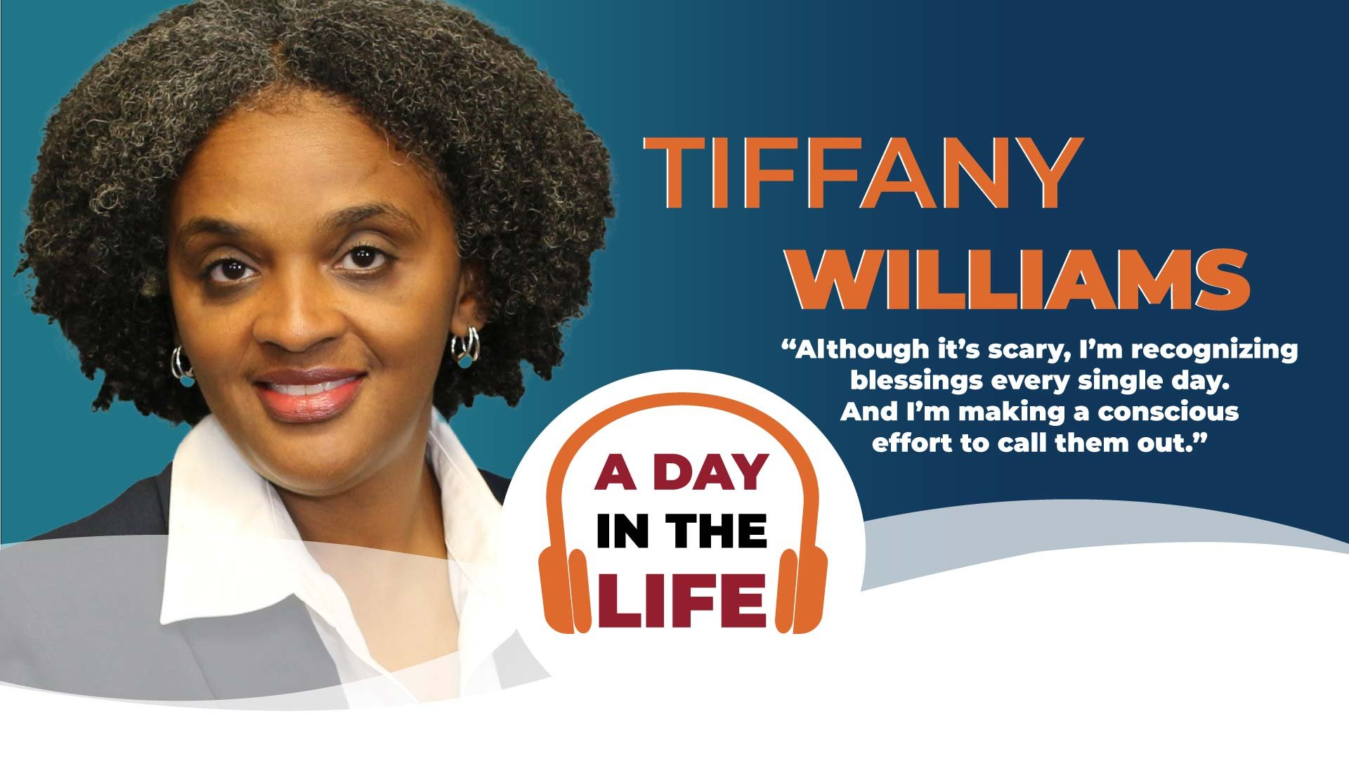 A Day in The life Tiffany Williams header image