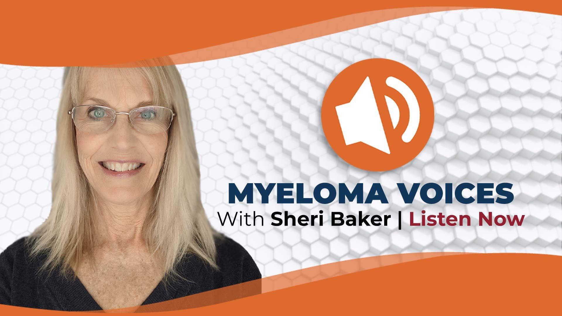 Myeloma Voices Sheri Baker