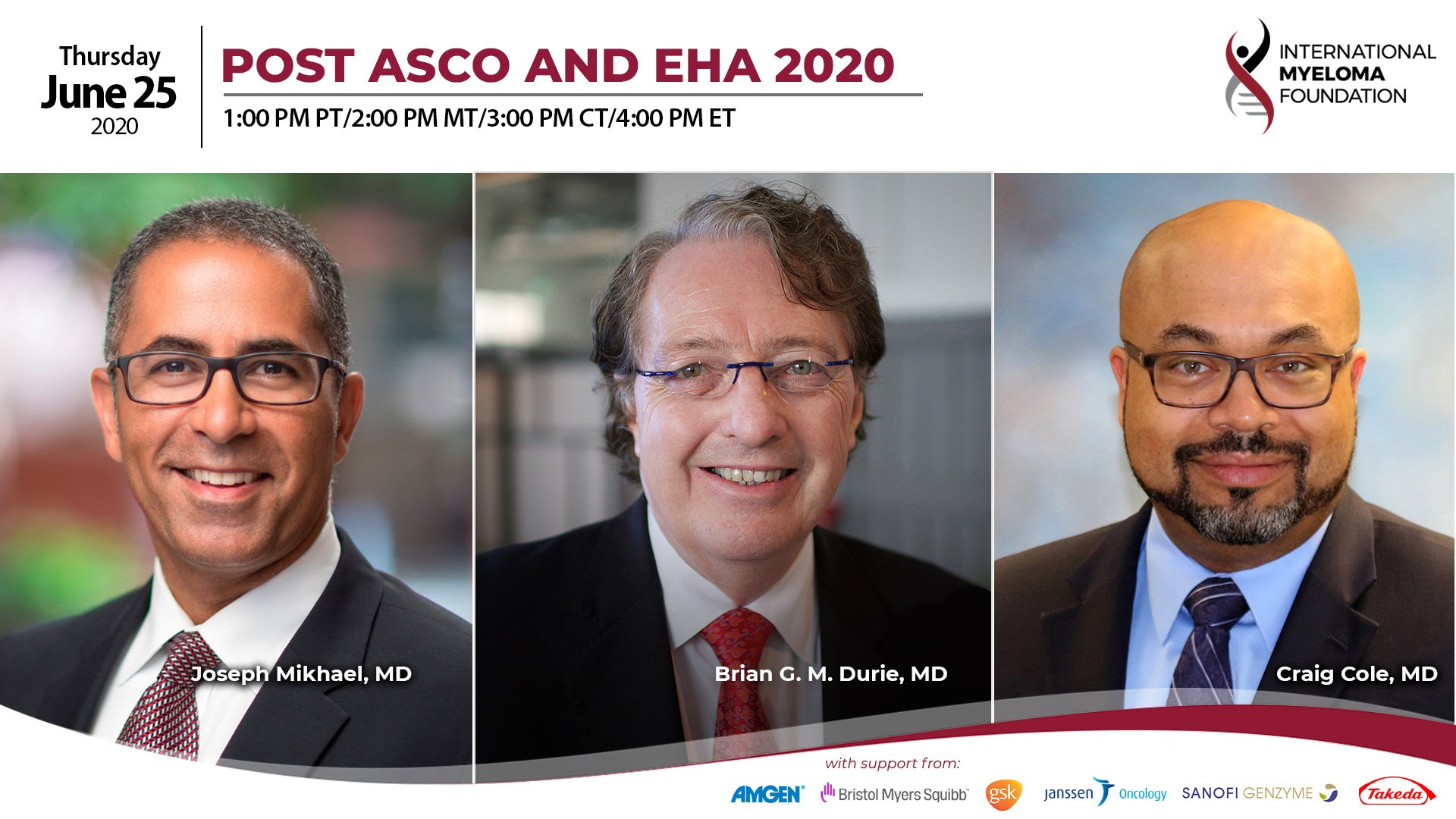 Post ASCO EHA with doctors Durie, Mikhael and Cole