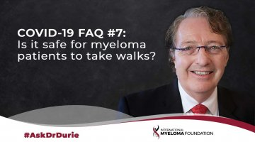 Ask Dr. Durie: Patient Walking