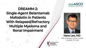 ASCO 2020 DREAMM2 Belantamab Mafodotin in Relapsed Refractory Multiple Myeloma