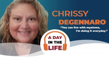 A Day In The Life with myeloma patient Chrissy DeGennaro
