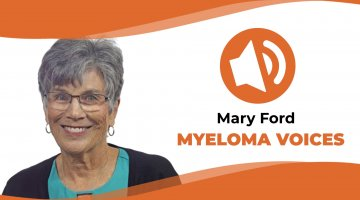 """Multiple myeloma patient Mary Ford in the IMF's """"Myeloma Voices"""" series"""