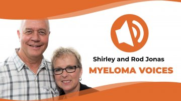 Shirley and rod Jonas share their multiple myeloma stories