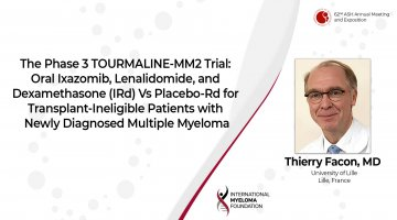 TOURMALINE-MM@ study Dr. Thierry Facon ASH 2020