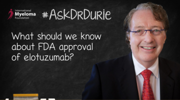 Elotuzumab FDA approval text overlaid in image of Dr. Durie in front of a chalk board.