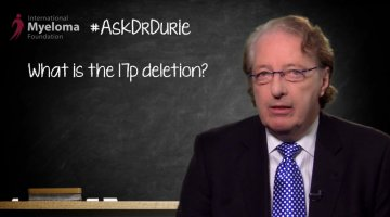 Dr. Durie discusses the 17p deletion chromosome abnormality.