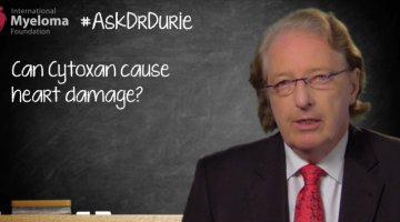 Dr, Durie discusses the drug Cytoxan in relation to heart damage.