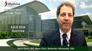 ASCO 2016: Multiple Myeloma Overview -- Dr. Morie Gertz