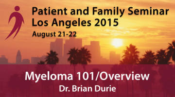 Los Angeles 2015 Patient & Family Seminar August 21-22, 2015