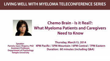 Chemo Brain: Living Well With Myeloma