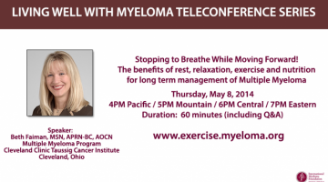 Beth Faiman: Living Well With Myeloma: Stopping to Breathe While Moving Forward