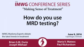 IMWG Myeloma Experts Debate MRD Testing banner text