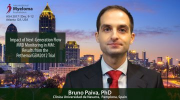 Bruno Paiva, PhD at ASH talks Next-Generation Flow MRD Monitoring in Multiple Myeloma