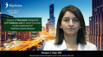 Noopur S. Raje, MD at ASCO 2017 talks bone disease