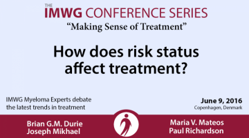 IMWG Myeloma Experts Debate Risk Status